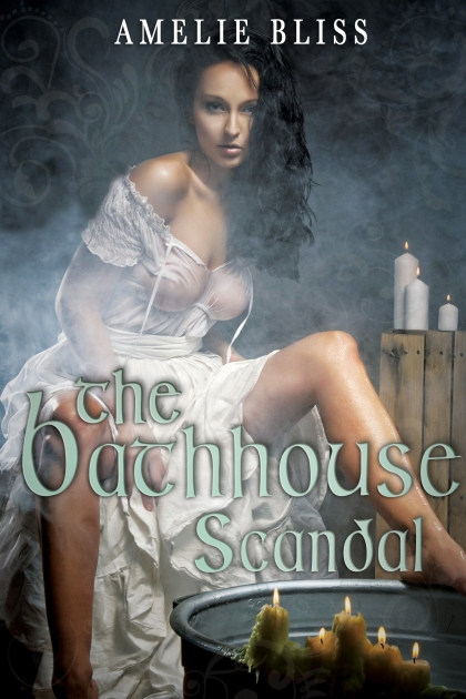 The Bathhouse Scandal, A Damsels in Undress Novella